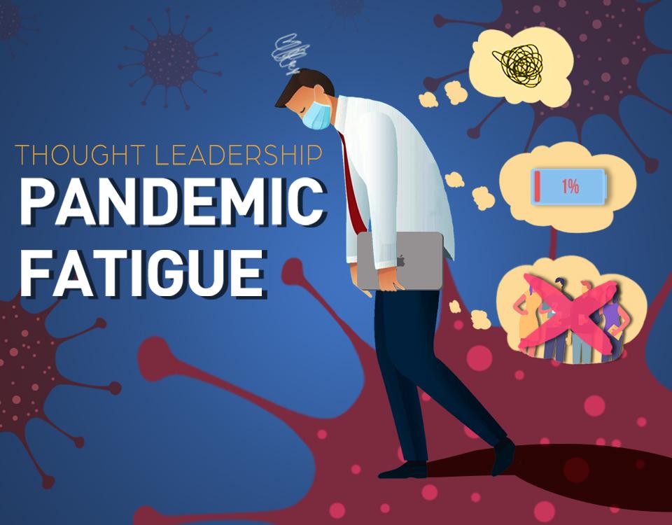 Pandemic Fatigue - PRecious