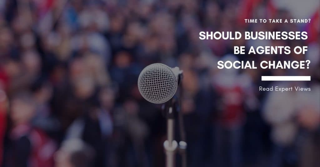 Read Lars Voedisch's Comment on whether businesses should take a stand on socio-political matters and to what extent should they speak out on issues.