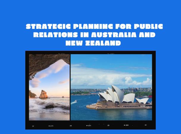 Strategic Planning for Public Relations in Australia & New Zealand