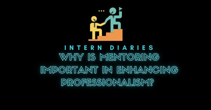 Importance of mentorship - PRecious Communications