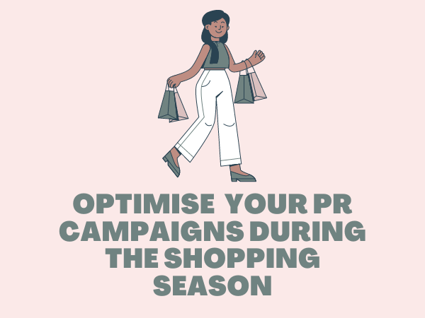 Optimising PR Campaigns During Shopping Season